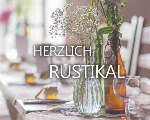 HERZLICH RUSTIKAL
